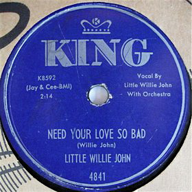 Need Your Love So Bad single by Little Willie John