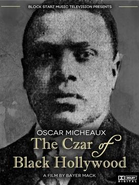 File:Poster for the 2014 documentary film Oscar Micheaux The Czar of Black Hollywood.jpg