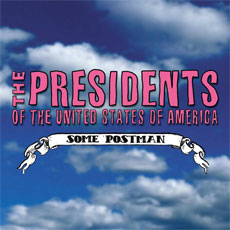 Cover image of song Some Postman by The Presidents of the United States of America