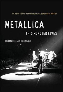 Picture of a book: Metallica: This Monster Lives