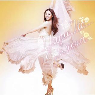 <i>Dream</i> (Yuna Ito album) 2009 studio album by Yuna Ito