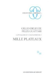 <i>A Thousand Plateaus</i> book by Gilles Deleuze and Felix Guattari