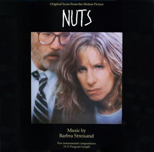 <i>Nuts</i> (soundtrack) 1987 soundtrack album by Barbra Streisand