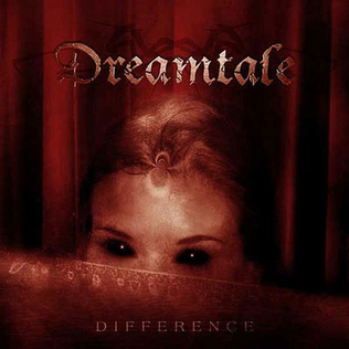 <i>Difference</i> (album) album by Dreamtale