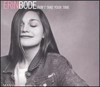 Erin Bode - Don't Take Your Time.jpg