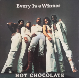 Every 1s a Winner (song) 1978 single by Hot Chocolate