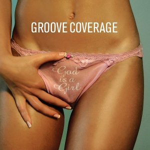 Favorite Album Cover Groove_Coverage_-_God_Is_A_Girl