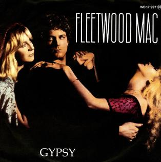 Gypsy (Fleetwood Mac song) 1982 single by Fleetwood Mac