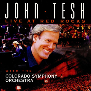 <i>Live at Red Rocks</i> (John Tesh album) 1995 live album by John Tesh