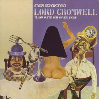 <i>Lord Cromwell Plays Suite For Seven Vices</i> 1975 studio album by Opus Avantra