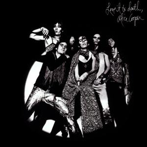 <i>Love It to Death</i> 1971 studio album by Alice Cooper