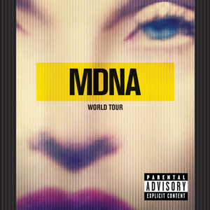 <i>MDNA World Tour</i> (album) 2013 live album by Madonna