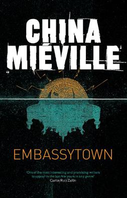 Book cover of Embassytown by China Mieville
