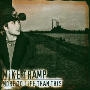 <i>More to Life Than This</i> 2003 studio album by Mike Tramp