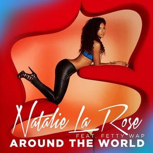 Around the World (Natalie La Rose song) 2015 single by Natalie La Rose