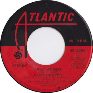 Only Women Bleed original song written and composed by Alice Cooper, Dick Wagner