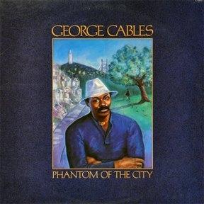 <i>Phantom of the City</i> 1985 studio album by George Cables