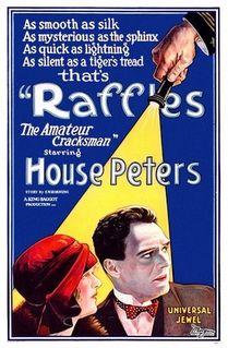 <i>Raffles, the Amateur Cracksman</i> (1925 film) 1925 film by King Baggot