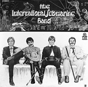 <i>Safe at Home</i> 1968 studio album by The International Submarine Band