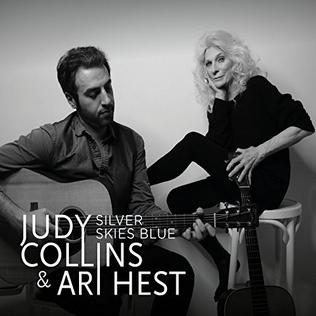 <i>Silver Skies Blue</i> 2016 studio album by Judy Collins and Ari Hest