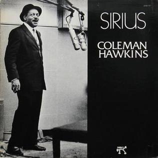 <i>Sirius</i> (Coleman Hawkins album) 1974 studio album by Coleman Hawkins