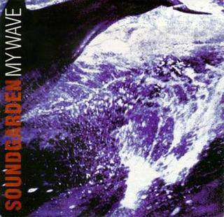 My Wave 1994 single by Soundgarden