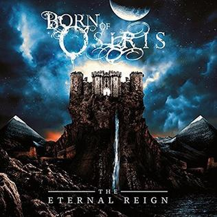 <i>The Eternal Reign</i> 2017 EP by Born of Osiris