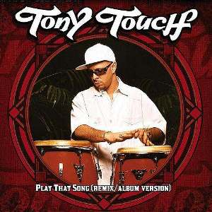 Play That Song (Tony Touch song) single by Tony Touch