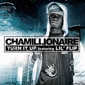 Turn It Up (Chamillionaire song) single of Chamillionaire, featuring Lil Flip