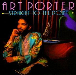<i>Straight to the Point</i> (Art Porter album) Jazz album by Art Porter Jr.