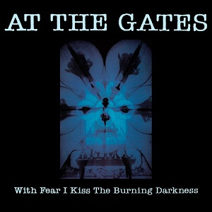 <i>With Fear I Kiss the Burning Darkness</i> 1993 studio album by At the Gates