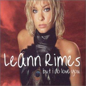But I Do Love You 2001 single by LeAnn Rimes
