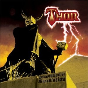 <i>Devastation of Musculation</i> 2006 studio album by Thor
