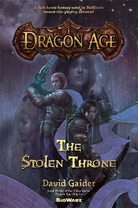 <i>Dragon Age: The Stolen Throne</i> book by David Gaider