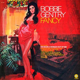 <i>Fancy</i> (Bobbie Gentry album) 1970 studio album by Bobbie Gentry