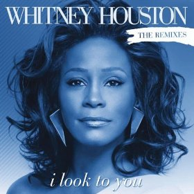 I Look to You (song) Whitney Houston song