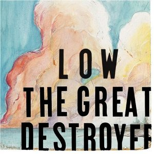 <i>The Great Destroyer</i> 2005 studio album by Low