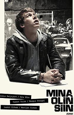 Ben Buradaydım – Mina olin siin - i Was Here