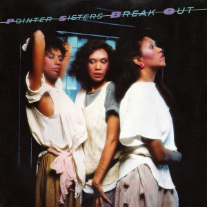 <i>Break Out</i> (Pointer Sisters album) 1983 studio album by The Pointer Sisters