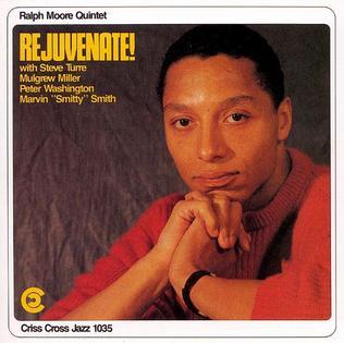 <i>Rejuvenate!</i> 1989 studio album by Ralph Moore