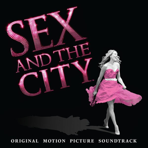 Sex and the city movie song