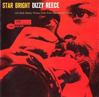 <i>Star Bright</i> (Dizzy Reece album) 1960 studio album by Dizzy Reece