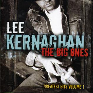 <i>The Big Ones: Greatest Hits Vol. 1</i> 2004 compilation album by Lee Kernaghan