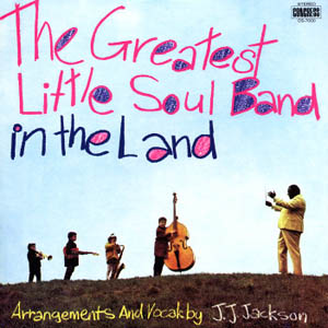 <i>The Greatest Little Soul Band in the Land</i> 1969 studio album by J.J. Jackson