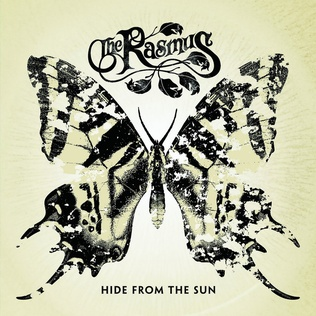 <i>Hide from the Sun</i> 2005 studio album by The Rasmus