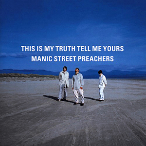 <i>This Is My Truth Tell Me Yours</i> 1998 album by Manic Street Preachers