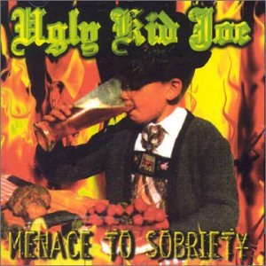 Menace To Sobriety Ugly Kid Joe Album Wikipedia