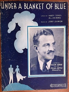 Under a Blanket of Blue 1933 song by Jerry Livingston, Marty Symes, and Al J. Neiburg