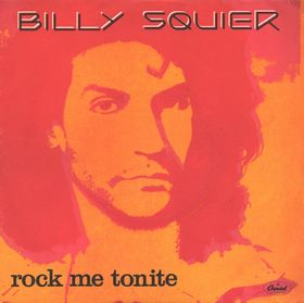 Rock Me Tonite 1984 Billy Squier single known for its widely criticized video