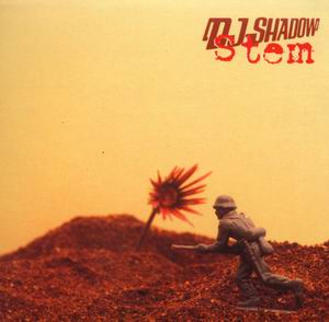 DJ Shadow - Stem / Long Stem / Transmission 2 [triphop]